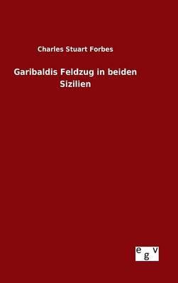 Garibaldis Feldzug in beiden Sizilien