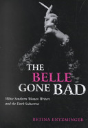 The Belle Gone Bad