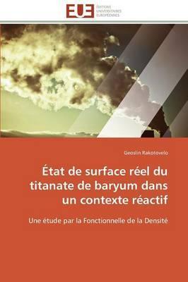 Etat de Surface Reel du Titanate de Baryum Dans un Contexte Reactif