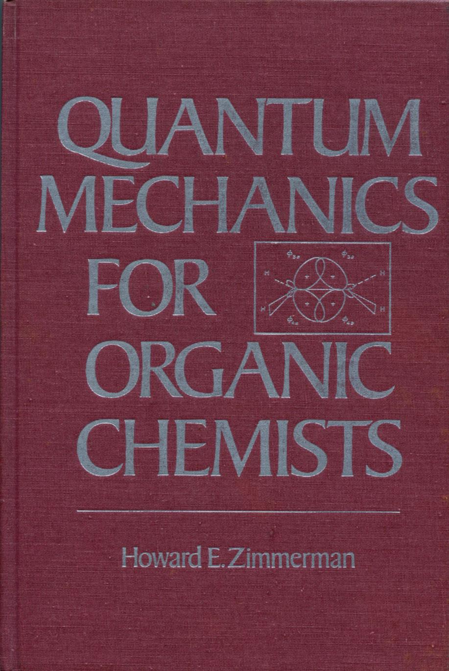 Quantum mechanics for organic chemists