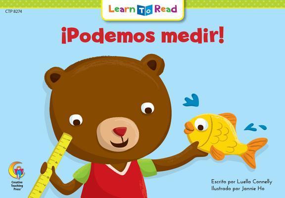 Podemos Medir! = Let's Measure It!