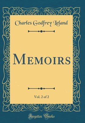 Memoirs, Vol. 2 of 2 (Classic Reprint)