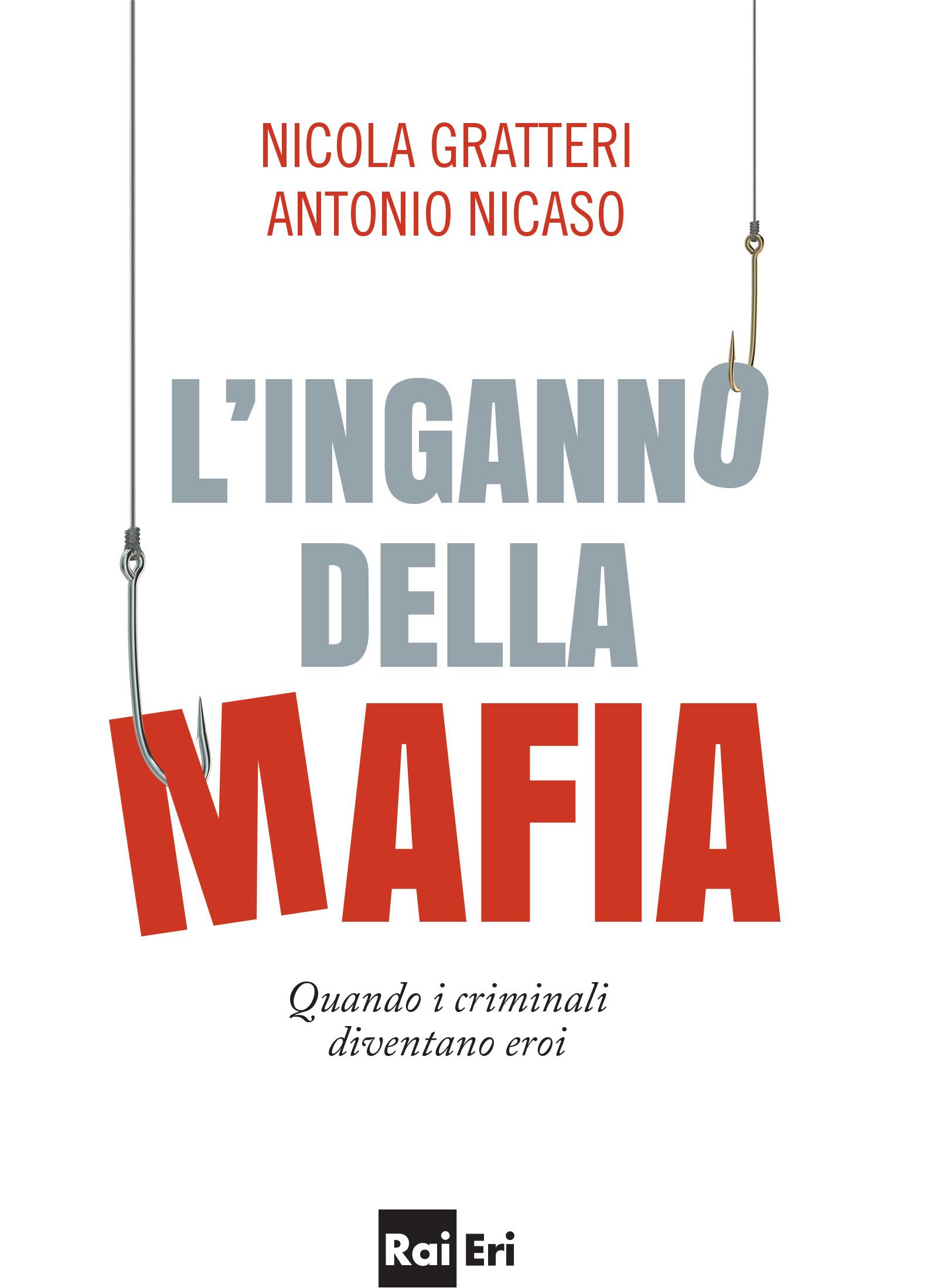 L'inganno della mafia