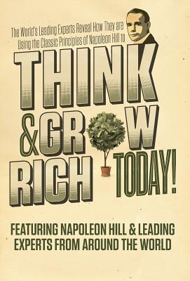 Think and Grow Rich ...