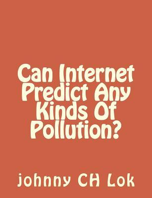 Can Internet Predict Any Kinds of Pollution?