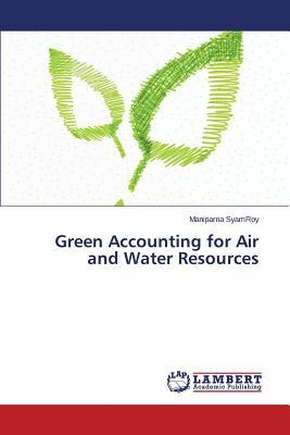 Green Accounting for Air and Water Resources
