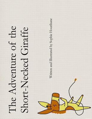 The Adventure of the Short-Necked Giraffe