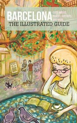 Barcelona - The Illustrated Guide