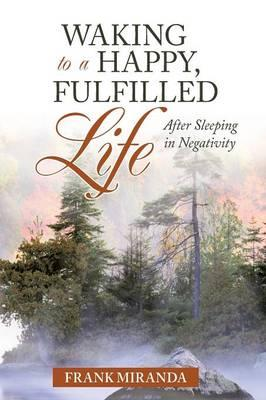 Waking to a Happy, Fulfilled Life