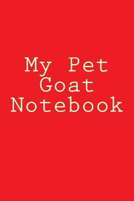 My Pet Goat Notebook