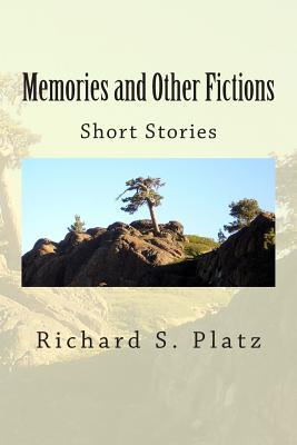 Memories and Other Fictions