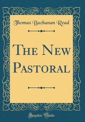 The New Pastoral (Cl...