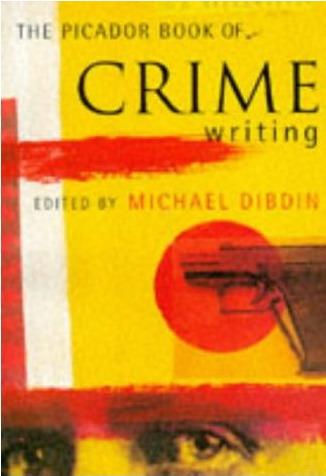 The Picador Book of Crime Writing