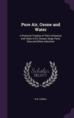 Pure Air, Ozone and Water