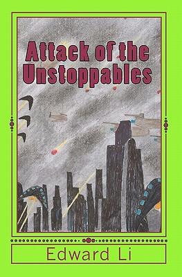 Attack of the Unstoppables