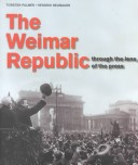 The Weimar Republic Through the Lens of the Press