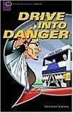 Drive into Danger: N...