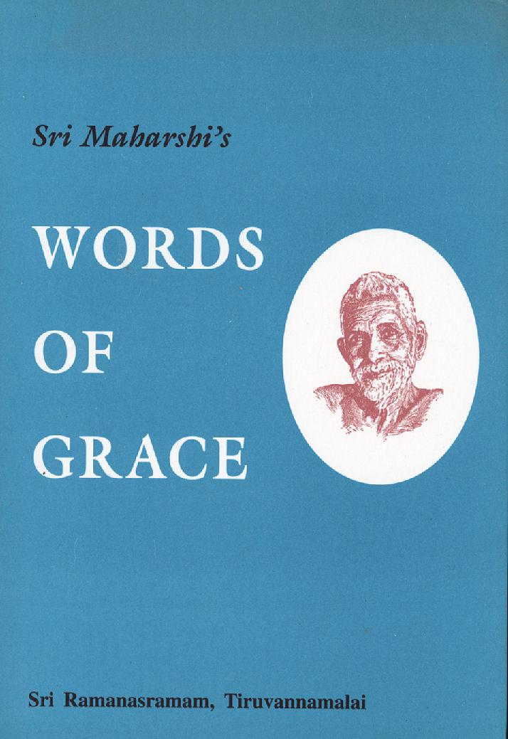 Sri Maharshi's Words of Grace