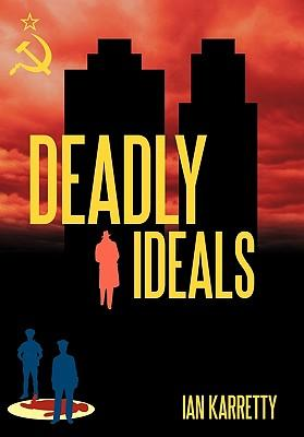 Deadly Ideals