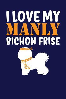 I Love My Manly Bich...
