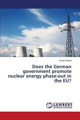 Does the German government promote nuclear energy phase-out in the EU?