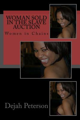 Woman Sold in the Slave Auction