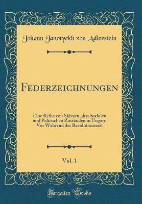 Federzeichnungen, Vol. 1