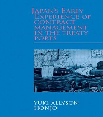 Japan's Early Experience of Contract Management in the Treaty Ports