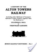 A History of the Alton Towers Railway