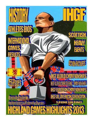 Highland Games Highlights 2013
