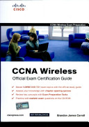 CCNA Wireless Official Exam Certification Guide, Rough Cuts (CCNA IUWNE 640-721) (With CD) (Cisco Press)