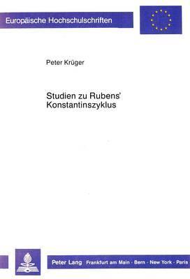 Studien zu Rubens' Konstantinszyklus