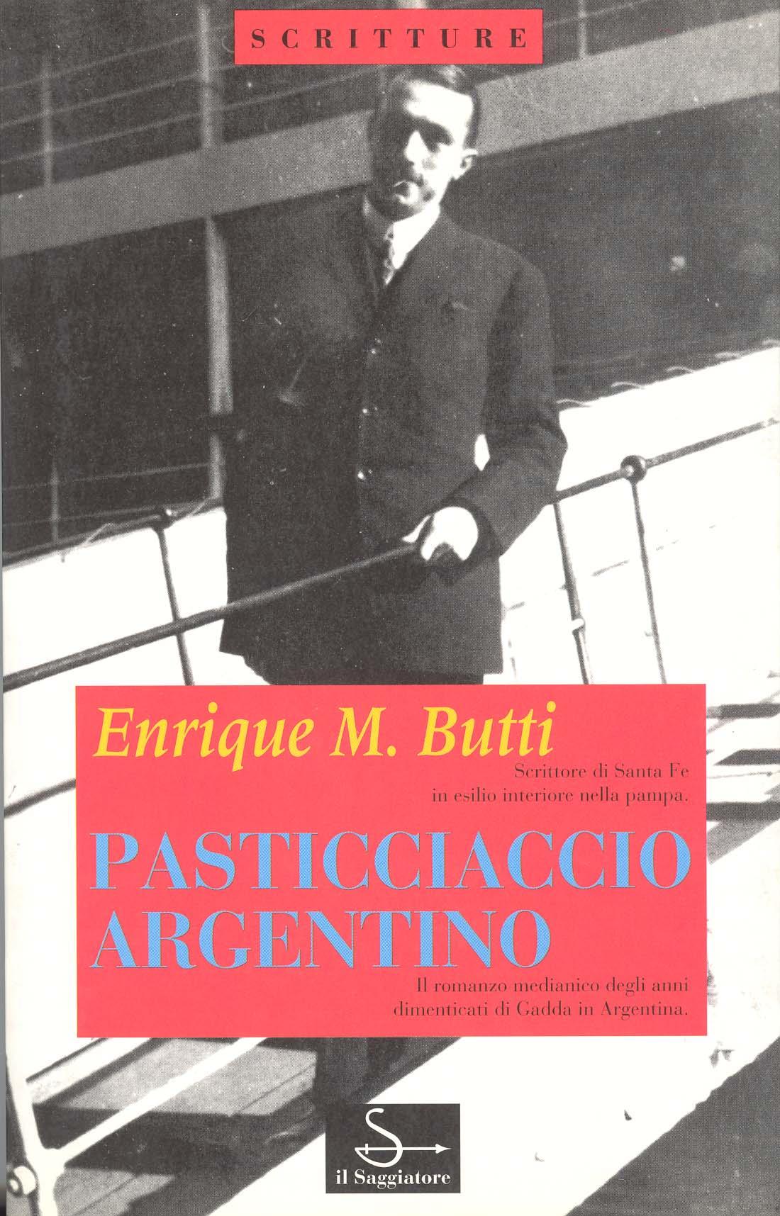 Pasticciaccio argentino