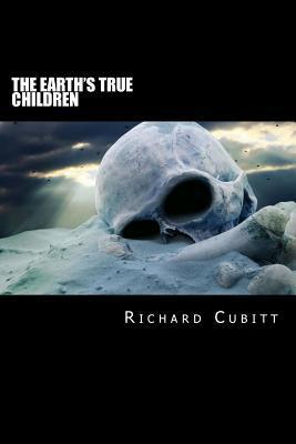 The Earth's True Children