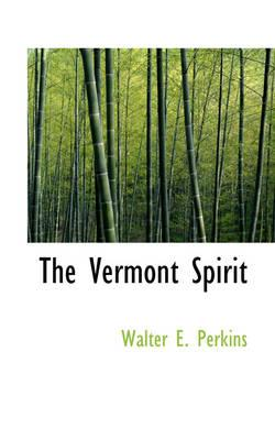 The Vermont Spirit