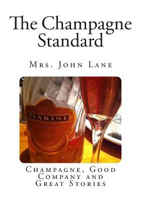 The Champagne Standard