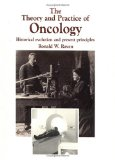 The Theory and Practice of Oncology