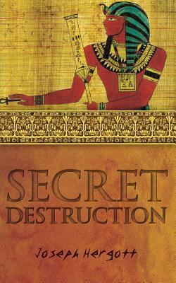 Secret Destruction