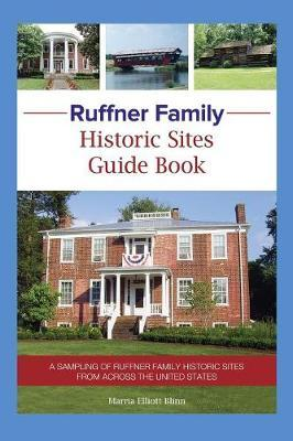 Ruffner Family Historic Sites Guide Book