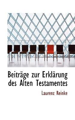 Beitrage Zur Erklarung Des Alten Testamentes
