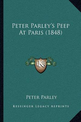 Peter Parley's Peep at Paris (1848)