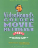 VideoHound's Golden Movie Retriever 2002