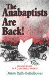The Anabaptists Are Back