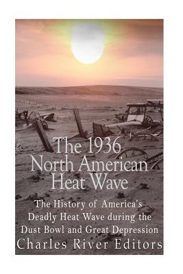 The 1936 North American Heat Wave