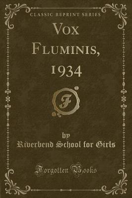 Vox Fluminis, 1934 (Classic Reprint)