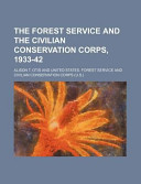 The Forest Service and the Civilian Conservation Corps, 1933-42