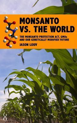 Monsanto vs. the World