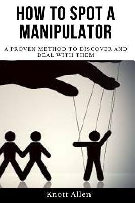 How to Spot a Manipulator