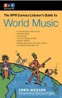 The NPR Curious Listener's Guide to World Music