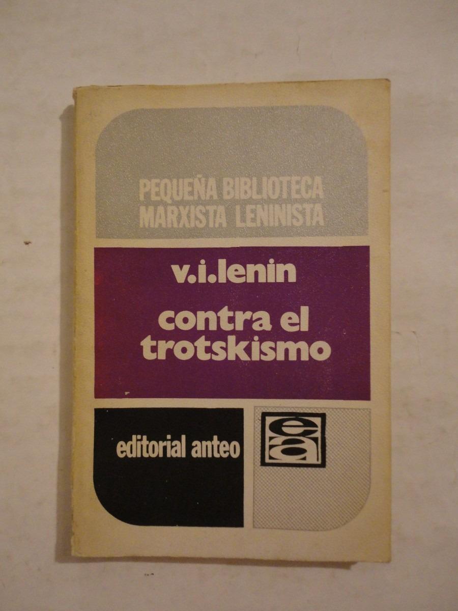 Contra el trotskismo, Vol.2